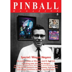 Pinball Magazine No. 5, The Wayne Neyens special (360 pages!)